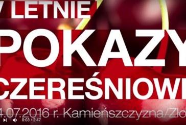 Letnie Pokazy Czereśniowe 2016 – relacja