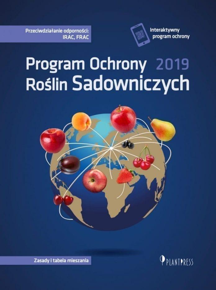 Program Ochrony Roślin Sadownicznych 2019