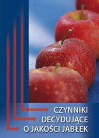 Czynniki decydujące o jakości jabłek