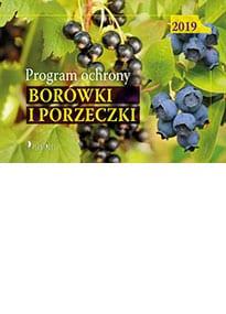Program Ochrony Borówki Wysokiej i Porzeczki Czarnej na rok 2019
