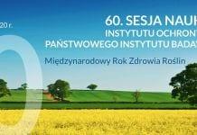 60. Sesja Naukowa Instytutu Ochrony Roślin – PIB już w lutym - baner