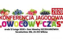 """Konferencja """"Owocowy czas"""" - rośliny jagodowe - luty 2020"""