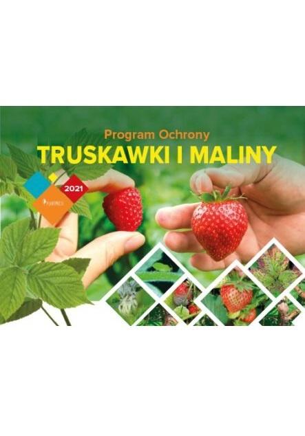 Program Ochrony Truskawki i Maliny na rok 2021